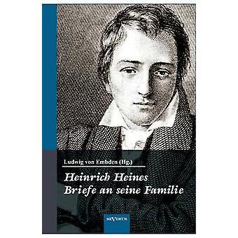Heinrich Heine Briefe an Seine Familie by Embden Hg . & Ludwig Von