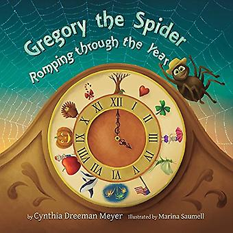Gregory the Spider - Romping Through the Year by Cynthia Dreeman Meyer