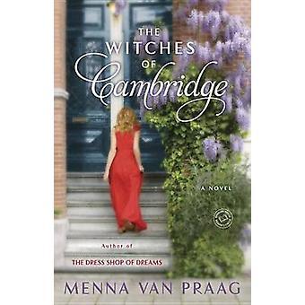 The Witches of Cambridge by Menna Van Praag - Menna Van Praag - 97808