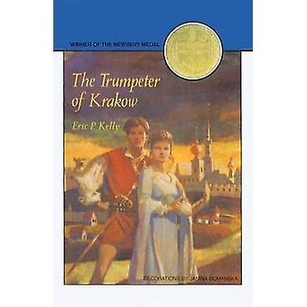 The Trumpeter of Krakow by Eric P Kelly - Janina Domanska - Louise Se