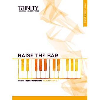 Raise the Bar Piano Book 1 (Initial Grade 2) - 9780857364920 Book