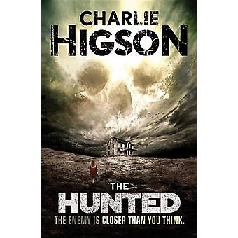 The Hunted by Charlie Higson - 9781423166375 Book