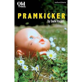 Pramkicker by Sadie Hasler - 9781474292535 Book