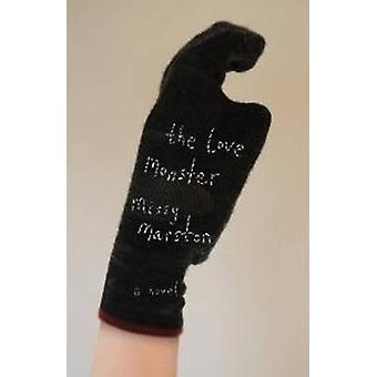 The Love Monster by Missy Marston - 9781550653267 Book