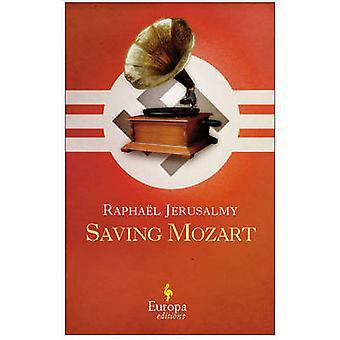 Saving Mozart by Raphael Jerusalmy - 9781609451455 Book