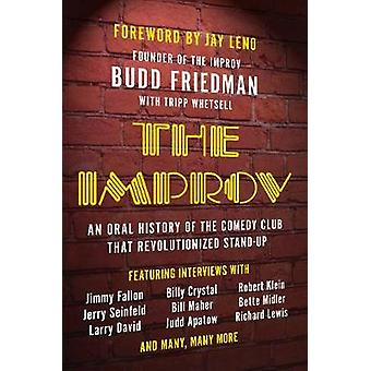 The Improv - An Oral History of the Comedy Club that Revolutionized St