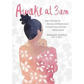 Awake At 3 A.M. - Yoga Therapy for Anxiety and Depression in Pregnancy