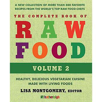The Complete Book of Raw Food, Troisième édition 9781578264315