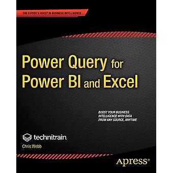 Power Query for Power Bi and Excel by Webb & Chris