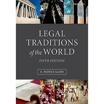 Legal Traditions of the World: Sustainable diversity in law (Paperback) by Glenn H. Patrick (Peter M Laing Professor Of Law At McGill University Montreal)
