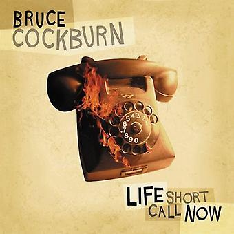 Bruce Cockburn - livet kort kalder nu [CD] USA import