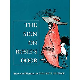 The Sign on Rosie's Door by Maurice Sendak - Maurice Sendak - 9780099