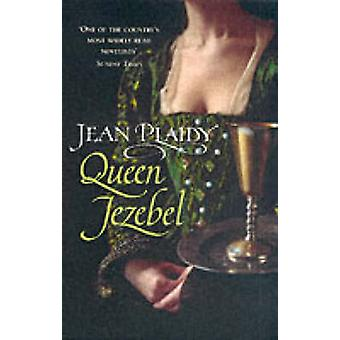 Königin Isebel - (Medici-Trilogie) durch Jean Plaidy - 9780099493198 Buch
