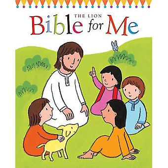 The Lion Bible for Me by Christina Goodings - Emily Bolam - 978074596