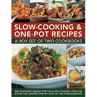 Slow-Cooking & One Pot Recipes - 400 Fantastic Dishes for the Slow Coo