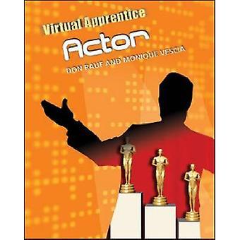 Actor by Don Rauf - Monique Vescia - 9780816078912 Book