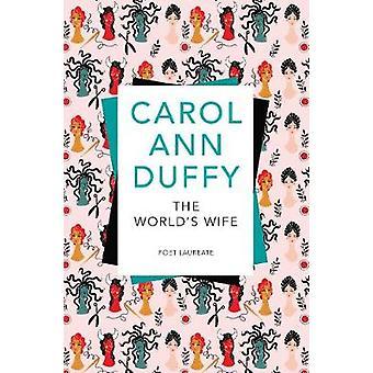 Esposa del mundo de Carol Ann Duffy - libro 9781509852666