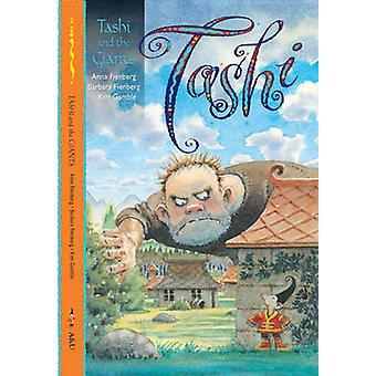 Tashi and the Giants by Anna Fienberg - Barbara Fienberg - Kim Gamble