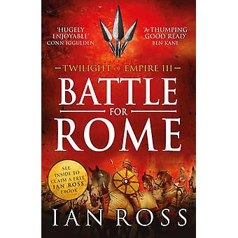 Battle for Rome by Ian Ross - 9781784081225 Book