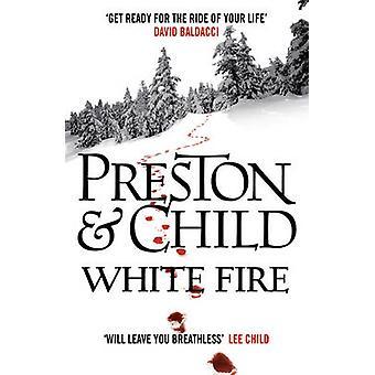 Biały ogień przez Preston i dzieci - Douglas Preston - Lincoln Child - 9