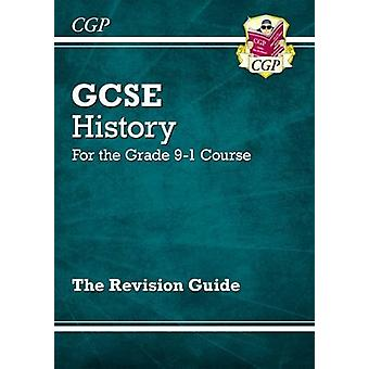 New GCSE History Revision Guide - For the Grade 9-1 Course by CGP Boo