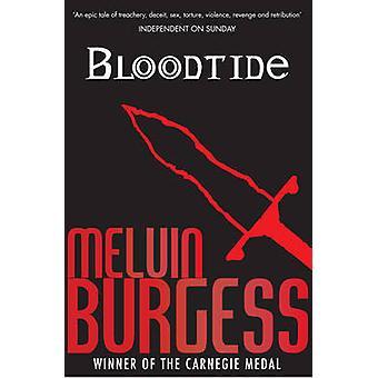Bloodtide av Melvin Burgess - 9781849396950 bok