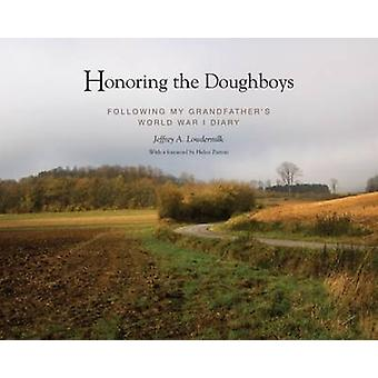 Honouring the Doughboys - Following My Great Grandfather's World War I