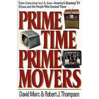 Prime Time - främsta Movers - från - I Love Lucy - till -LA lag--Americas