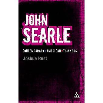 John Searle by Joshua Rust - 9780826497529 Book