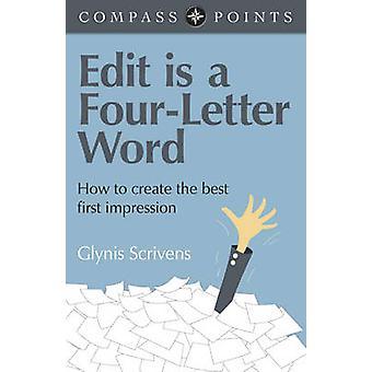 Kompassen pekar - Edit är en fyra bokstäver ord - hur man skapar den bästa F