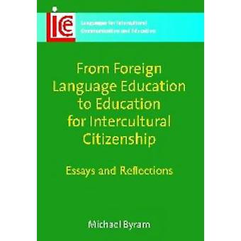 From Foreign Language Education to Education for Intercultural Citize