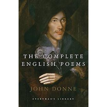 The Complete English Poems by John Donne - C. A. Patrides - 978185715
