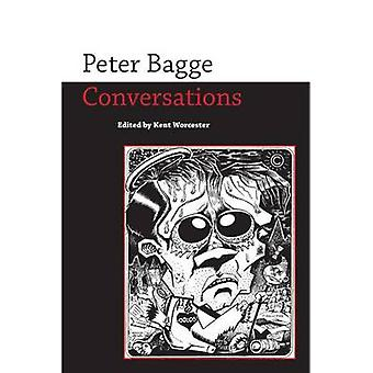 Peter Bagge - Conversations by Kent Worcester - 9781628462043 Book