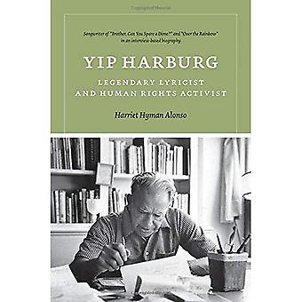 Yip Harburg: Legendary Lyricist and Human Rights Activist (Music/Interview)