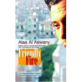 Friendly Fire: Dieci racconti di Cairo odierno