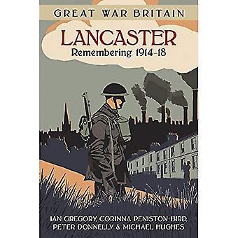 Store krigen Storbritannia Lancaster: Huske 1914-18