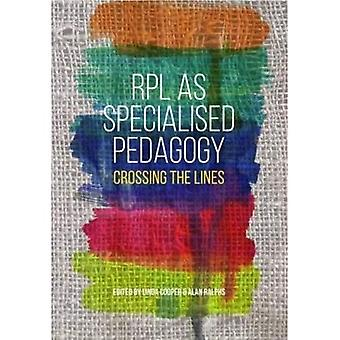RPL as specialised pedagogy: Crossing the lines
