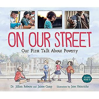 On Our Street: Our First Talk about Poverty (World Around Us)