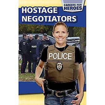 Hostage Negotiators (Careers� for Heroes)