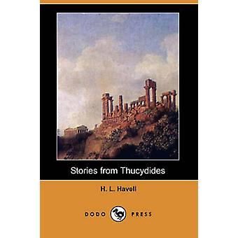 Stories from Thucydides Dodo Press by Havell & H. L.