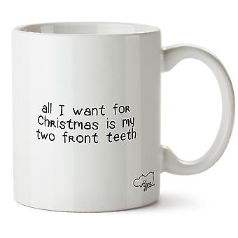 Hippowarehouse All I Want For Christmas Is My Two Front Teeth Printed Mug Cup Ceramic 10oz