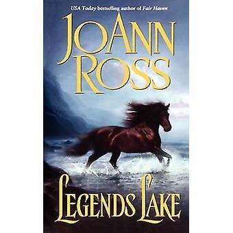 Legends Lake by Ross & JoAnn