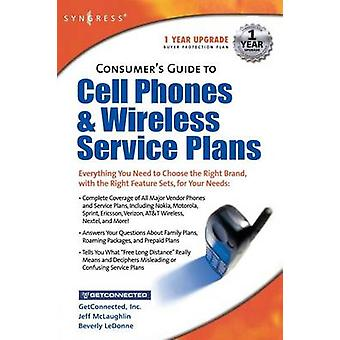 Consumers Guide to Cell Phones and Wireless Service Plans by WirelessAdvisor.com
