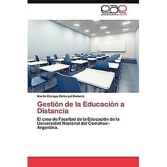 Gestion De La Educacion Distancia von Delavaut Romero & Mart N. Enrique