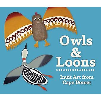 Owls and Loons Board Book A260 by Zoe Burke - Inuit Artists and Print
