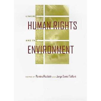 Linking Human Rights and the Environment by Romina Picolotti - Jorge