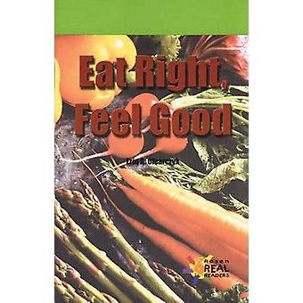 Eat Right - Feel Good by Erin A Olearczyk - 9780823981502 Book