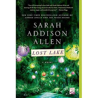 Lost Lake by Sarah Addison Allen - 9781250019820 Book