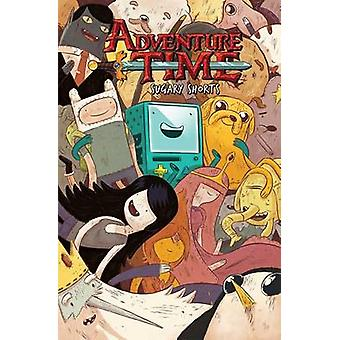 Adventure Time - Sugary Shorts Vol. 1 by Paul Pope - Aaron Renier - Ch