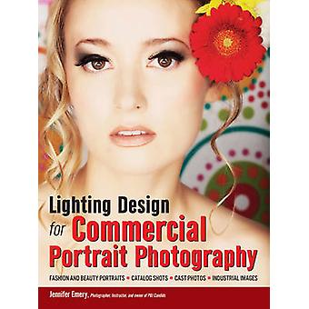 Lighting Design for Commercial Portrait Photography by Jennifer Emery